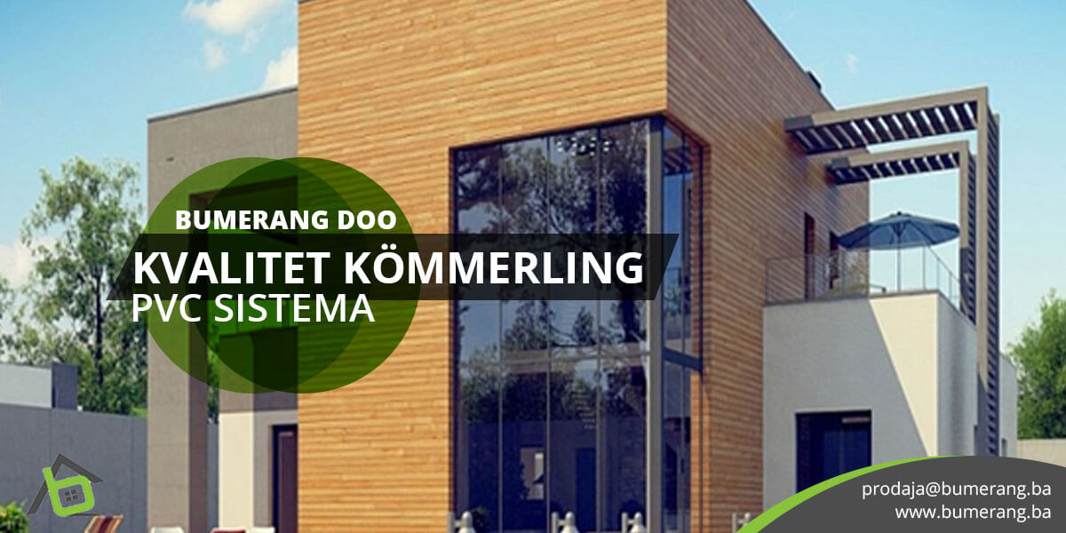 You are currently viewing Kvalitet KÖMMERLING PVC sistema