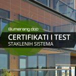 Certifikati i test staklenih sistema