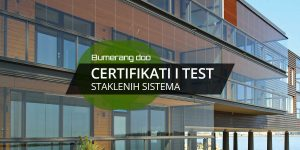 Read more about the article Certifikati i test staklenih sistema