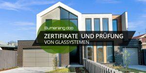 Read more about the article Zertifikate und Prüfung von Glassystemen