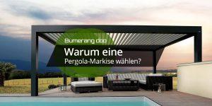 Read more about the article Warum eine Pergola-Markise wählen?