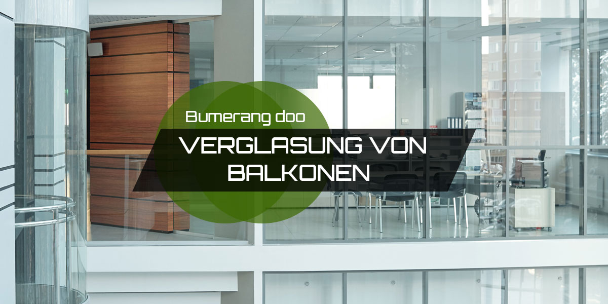 You are currently viewing Balkonverglasung