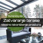 Zatvaranje terase – Idealno iskorištenje prostora