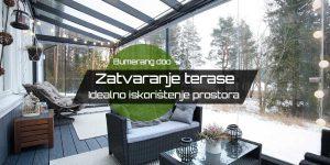 Read more about the article Zatvaranje terase – Idealno iskorištenje prostora