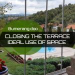 Closing the terrace – Ideal use of space