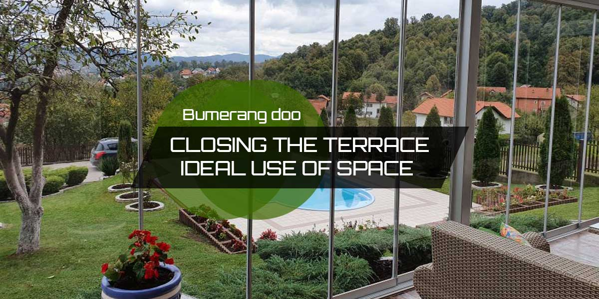 You are currently viewing Closing the terrace – Ideal use of space