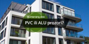 Read more about the article PVC ili ALU prozori?