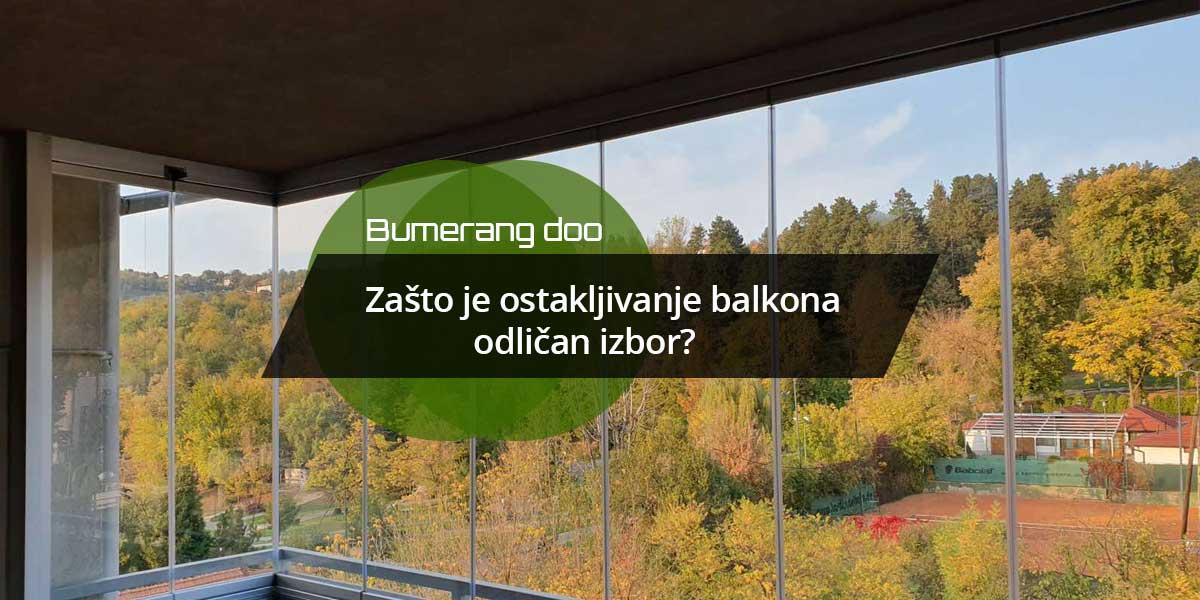 You are currently viewing Zašto je ostakljivanje balkona odličan izbor?