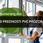10 prednosti PVC prozora