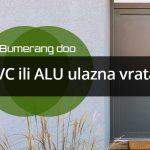 PVC ili ALU ulazna vrata – Šta odabrati?